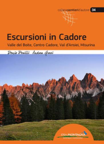 Escursioni in Cadore. Valle del Boite, centro Cadore, Val d'Ansiei, Misurina - Denis Perilli | Thecosgala.com