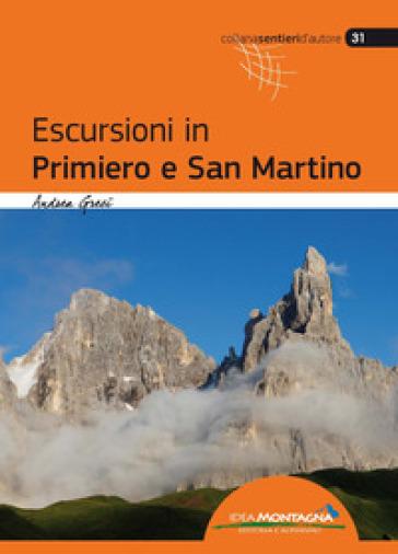 Escursioni in Primiero e San Martino - Andrea Greci   Rochesterscifianimecon.com