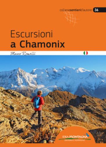 Escursioni a Chamonix - Marco Romelli | Thecosgala.com