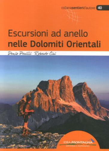 Escursioni ad anello nelle Dolomiti orientali - Denis Perilli | Rochesterscifianimecon.com