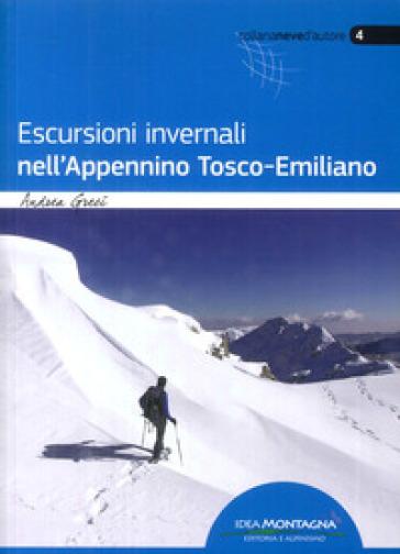 Escursioni invernali nell'Appennino tosco-romagnolo - Andrea Greci | Jonathanterrington.com