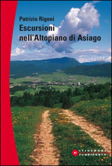 Escursioni sull'altopiano di Asiago - Patrizio Rigoni | Jonathanterrington.com
