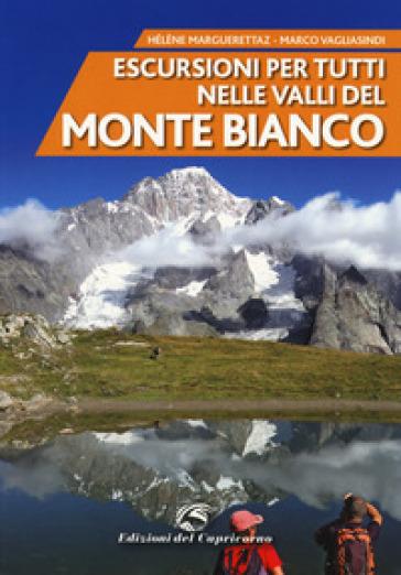 Escursioni per tutti nelle valli del Monte Bianco - Héléne Marguerettaz pdf epub