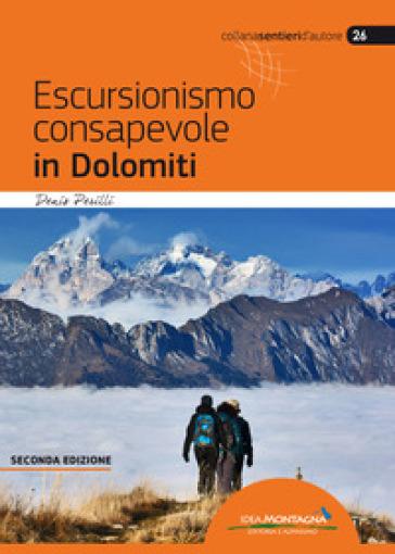 Escursionismo consapevole in Dolomiti - Denis Perilli |