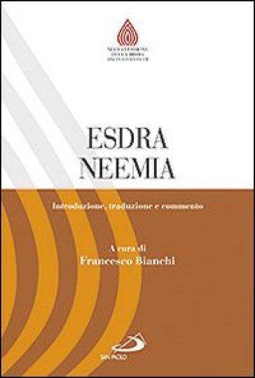 Esdra. Neemia. Introduzione, traduzione e commento - F. Bianchi pdf epub