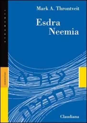 Esdra Neemia - Mark A. Throntveit | Jonathanterrington.com