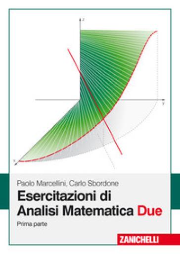 Esercitazioni di analisi matematica due. 1. - Paolo Marcellini | Jonathanterrington.com