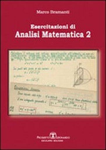 Esercitazioni di analisi matematica 2 - Marco Bramanti | Thecosgala.com