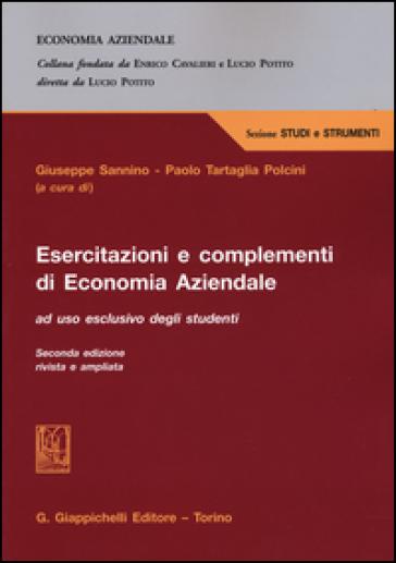 Esercitazioni e complementi di economia aziendale - G. Sannino |