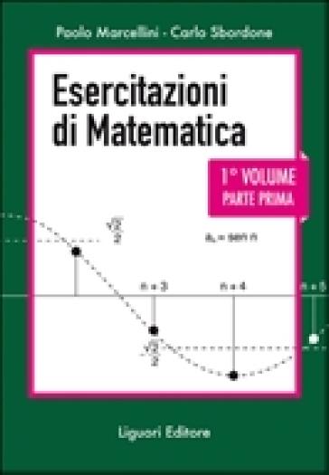 Esercitazioni di matematica. 1. - Paolo Marcellini | Thecosgala.com