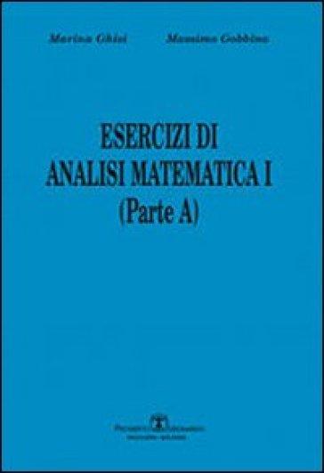 Esercizi di analisi matematica I. Parte A. 1.