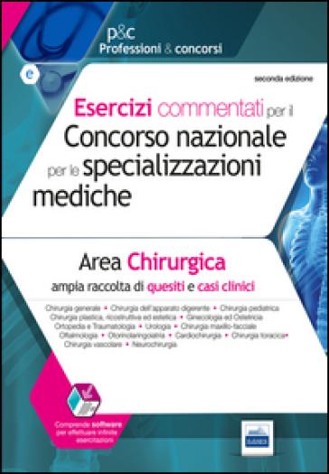 Esercizi commentati per il concorso nazionale per le specializzazioni mediche. Area chirurgica. Con espansione online - M. Pasculli pdf epub