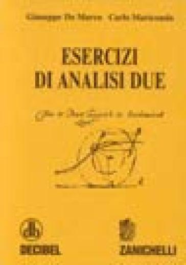 Esercizi di analisi 2 - Giuseppe De Marco |