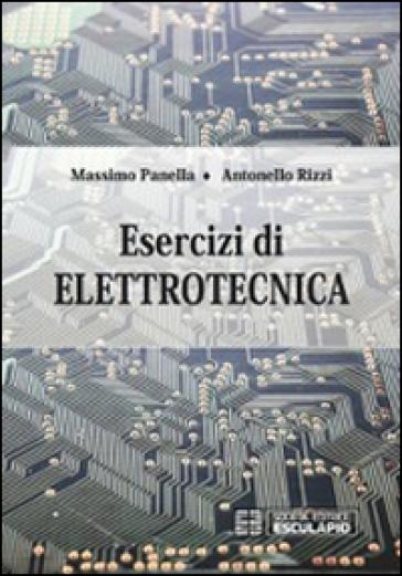 Esercizi di elettrotecnica - Massimo Panella pdf epub