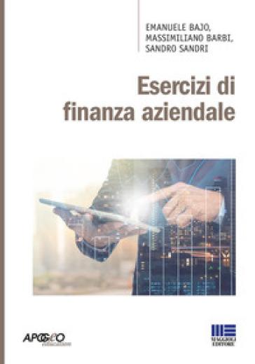 Esercizi di finanza aziendale - Emanuele Bajo | Ericsfund.org