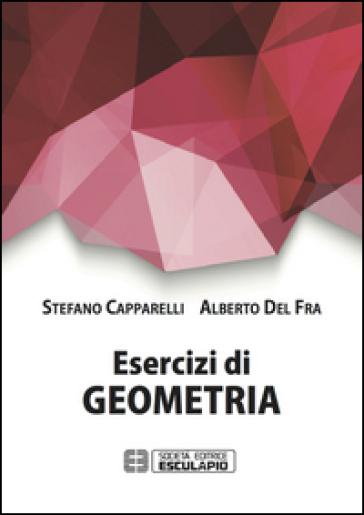 Esercizi di geometria - Stefano Capparelli |