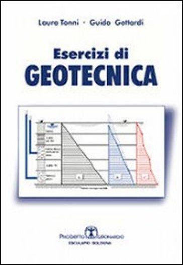 Esercizi di geotecnica - Laura Tonni | Jonathanterrington.com