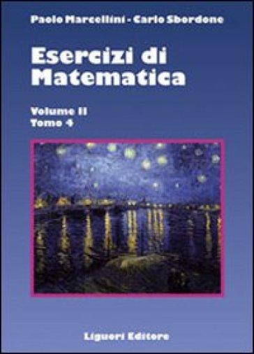 Esercizi di matematica. 2. - Carlo Sbordone | Thecosgala.com