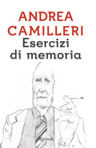 Esercizi di memoria - Andrea Camilleri | Jonathanterrington.com