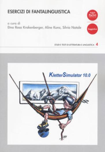 Esercizi di fantalinguistica. Ediz. italiana e tedesca - E. R. Krakenberger   Rochesterscifianimecon.com