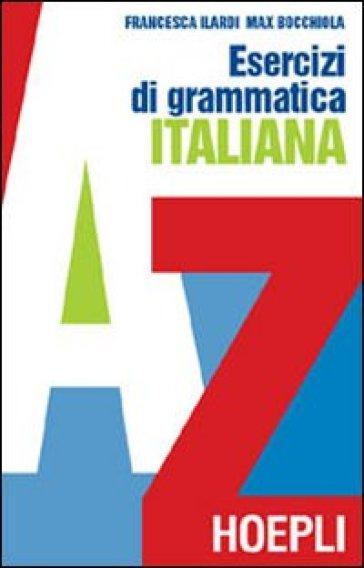 Esercizi di grammatica italiana - Max Bocchiola   Jonathanterrington.com