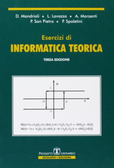 Esercizi di informatica teorica - Dino Mandrioli   Thecosgala.com