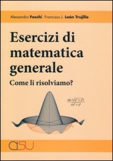 Esercizi di matematica. Come li risolviamo?