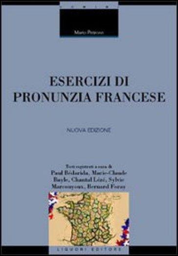 Esercizi di pronunzia francese. Con CD Audio - Mario Petrone | Rochesterscifianimecon.com
