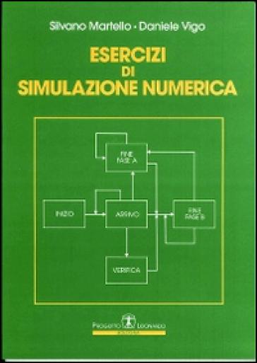 Esercizi di simulazione numerica - Silvano Martello |