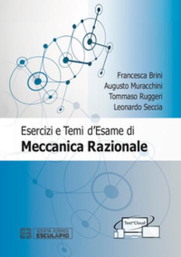 Esercizi e temi d'esame di meccanica razionale. Con espansione online - Tommaso Ruggeri |