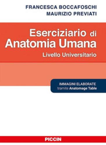 Eserciziario di anatomia umana - Francesca Boccafoschi |