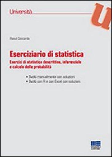Eserciziario di statistica - Raoul Coccarda |