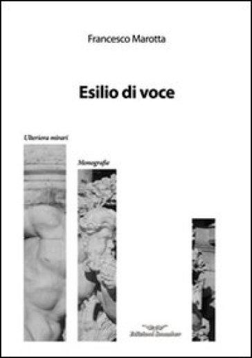 Esilio di voce - Francesco Marotta | Kritjur.org