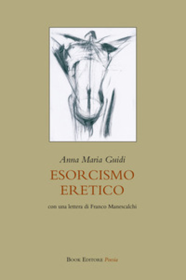 Esorcismo eretico - Anna Maria Guidi pdf epub