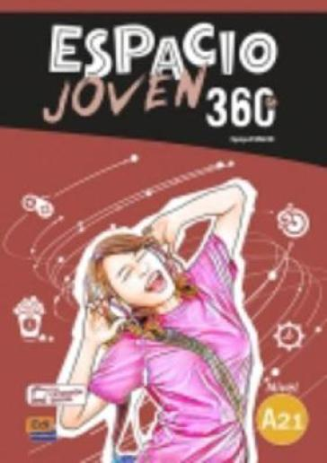 Espacio Joven 360 Level A2.1 : Student Book with free coded access to the ELEteca