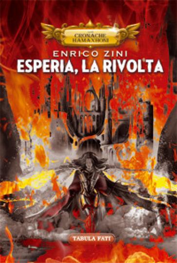 Esperia, la rivolta - Enrico Zini  