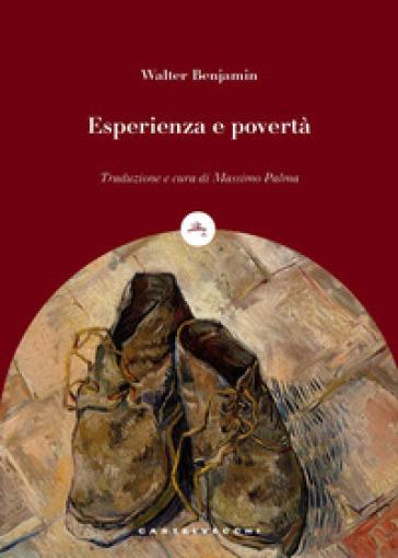 Esperienza e povertà - Walter Benjamin   Thecosgala.com