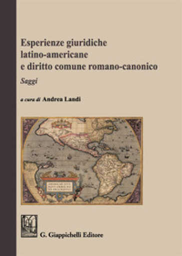 Esperienze giuridiche latino-americane e diritto comune romanico-canonico