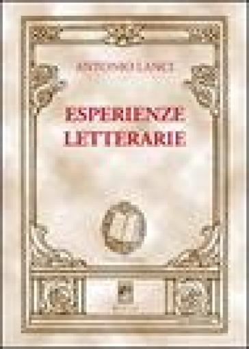 Esperienze letterarie - Antonio Lanci |