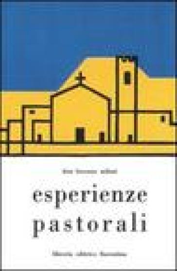 Esperienze pastorali - Lorenzo Milani  