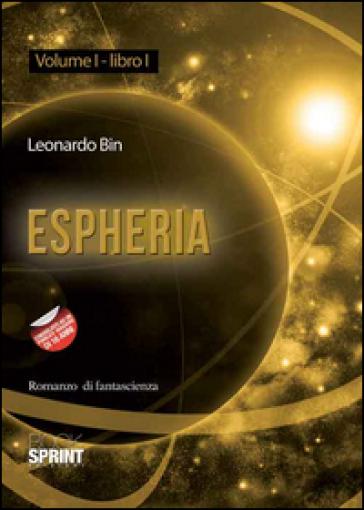 Espheria. Libro1/1. - Leonardo Bin  