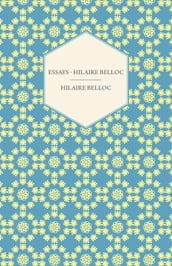 Essays - Hilaire Belloc