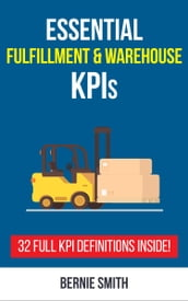 Essential Fulfillment and Warehouse KPIs