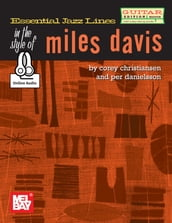 Essential Jazz Lines: Miles Davis - Guitar Edition