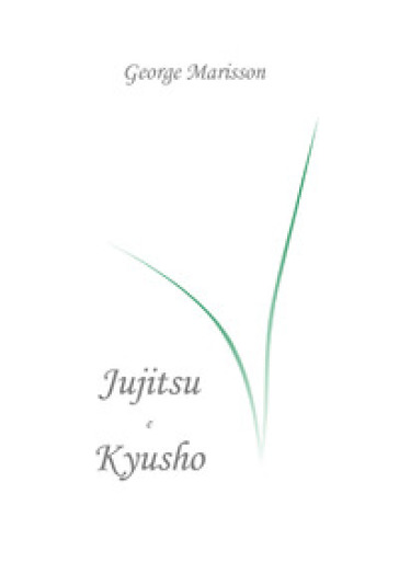 Essential Jujìtsu and Kyusho