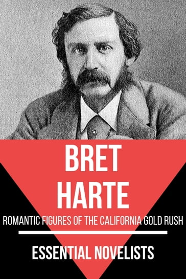 Essential Novelists - Bret Harte