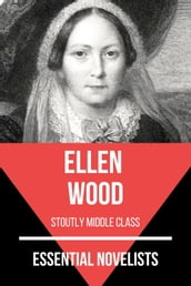 Essential Novelists - Ellen Wood