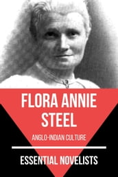 Essential Novelists - Flora Annie Steel