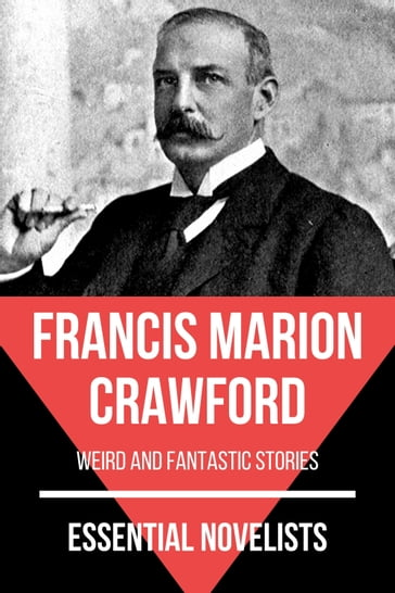 Essential Novelists - Francis Marion Crawford