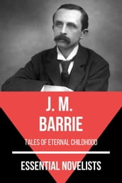 Essential Novelists - J. M. Barrie
